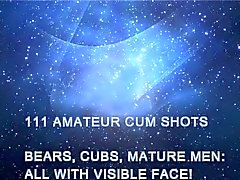 111 Amateur Cum Shots - Bears, Cubs, Mature Men