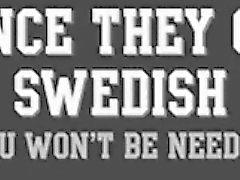 Ikisi P.A.W.G. karşılık İsveç BWC ( Seçki )