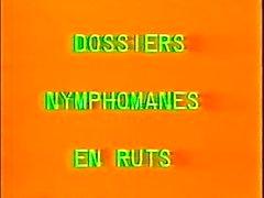Classiques française : Dossiers nymphomanes salle de rut